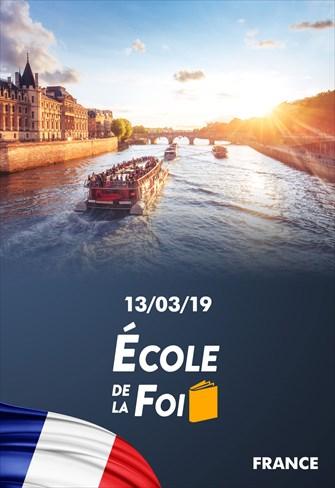 École de la foi - 13/03/19 - France