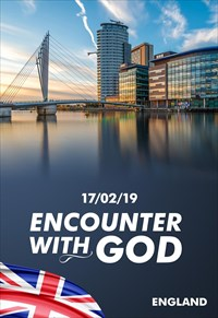Encounter with God - 17/02/19 - England