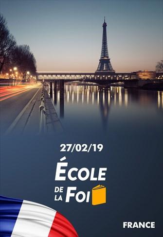 École de la foi - 27/02/19 - France