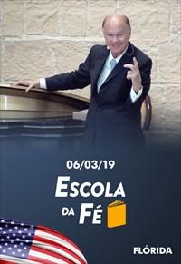 Escola da fé - 06/03/19 - Flórida - Bispo Macedo
