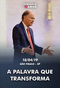 A Palavra que transforma - Terapia do Amor - 18/04/19