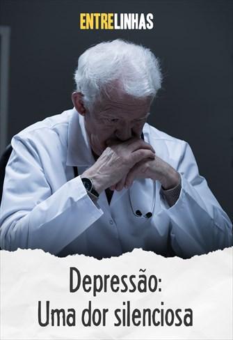 Entrelinhas - Depressão: Uma dor silenciosa