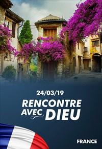 Rencontre avec Dieu - 24/03/19 - France
