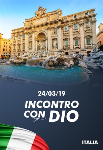 Incontro con Dio - 24/03/19 - Italia