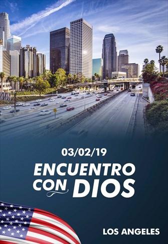 Encuentro con Dios - 03/02/19 - Los Angeles
