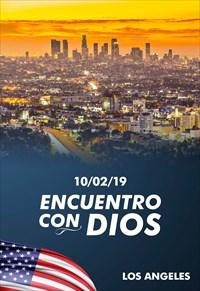 Encuentro con Dios - 10/02/19 - Los Angeles