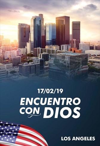Encuentro con Dios - 17/02/19 - Los Angeles