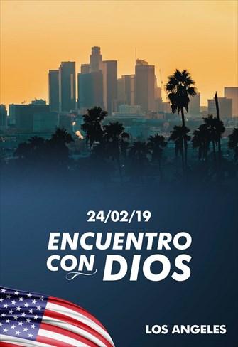 Encuentro con Dios - 24/02/19 - Los Angeles