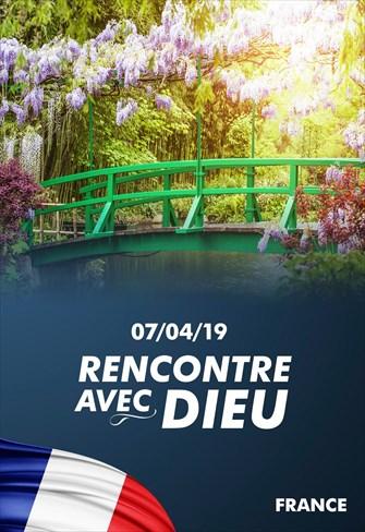 Rencontre avec Dieu - 07/04/19 - France