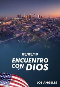Encuentro con Dios - 03/03/19 - Los Angeles