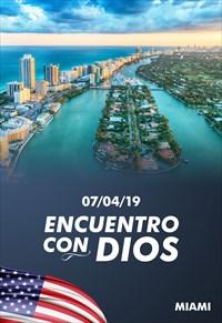 Encuentro con Dios - 07/04/19 - Miami