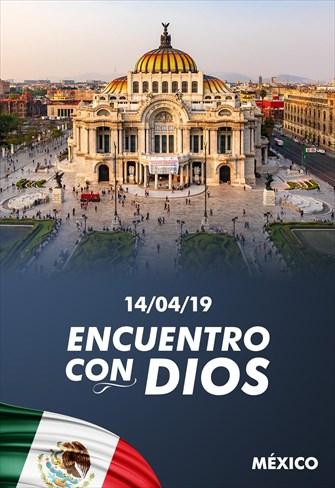 Encuentro con Dios - 14/04/19 - México