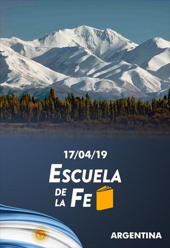 Escuela de la Fe - 17/04/19 - Argentina