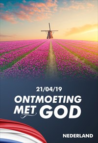Ontmoeting met God - 21/04/19 - Nederland