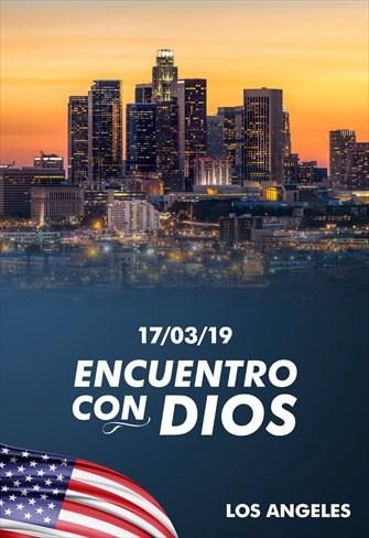 Encuentro con Dios - 17/03/19 - Los Angeles