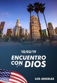 Encuentro con Dios - 10/03/19 - Los Angeles