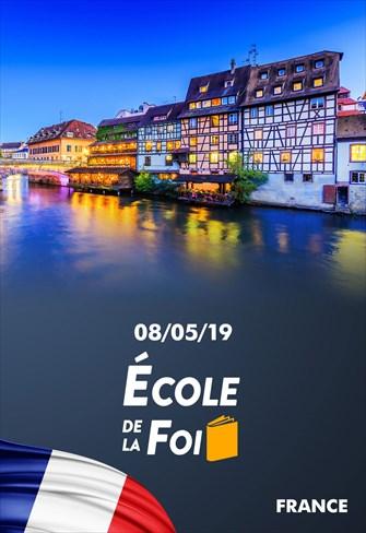 École de la foi - 08/05/19 - France