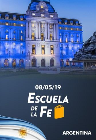Escuela de la Fe - 08/05/19 - Argentina