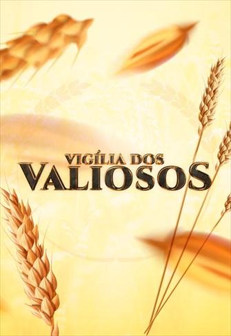 Vigília dos Valiosos - 17/05/19