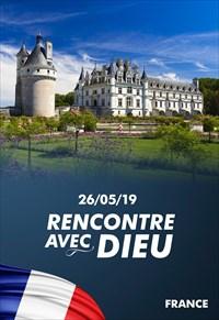 Rencontre avec Dieu - 26/05/19 - France