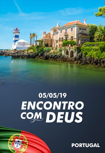 Encontro com Deus - 05/05/19 - Portugal