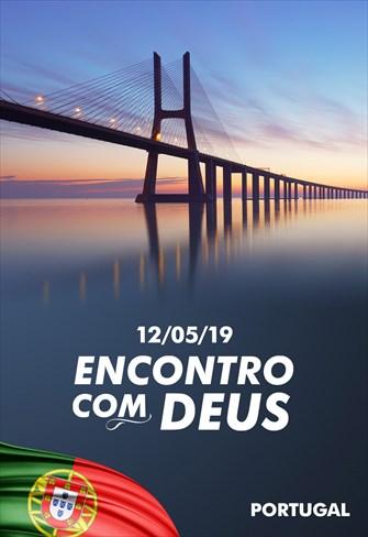 Encontro com Deus - 12/05/19 - Portugal