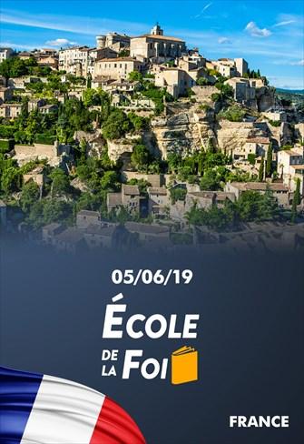 École de la foi - 05/06/19 - France