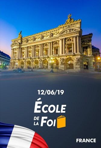 École de la foi - 12/06/19 - France