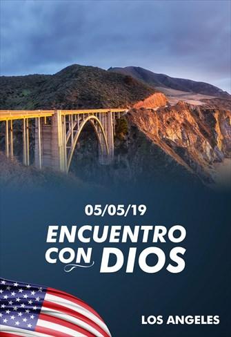 Encuentro com Dios - 05/05/19 - Los Angeles