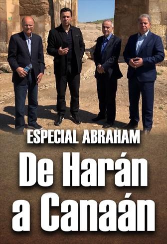 Especial Abraham - De Harán a Canaán