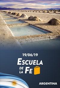 Escuela de la Fe - 19/06/19 - Argentina