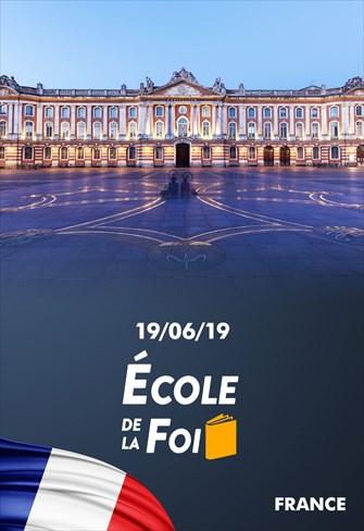 École de la Foi - 19/06/19 - France