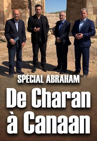 Spécial Abraham - De Charan à Canaan - France