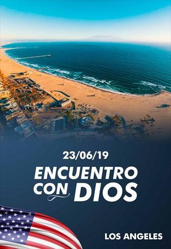 Encuentro con Dios - 23/06/19 - Los Angeles