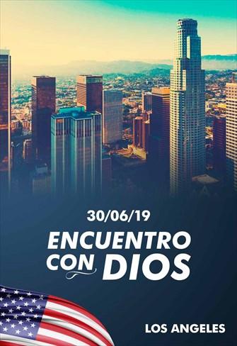 Encuentro con Dios - 30/06/19 - Los Angeles