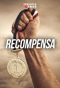Recompensa - Terapia do Amor - 18/07/19