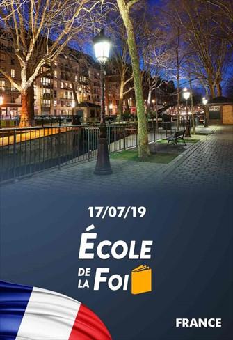 École de la Foi - 17/07/19 - France