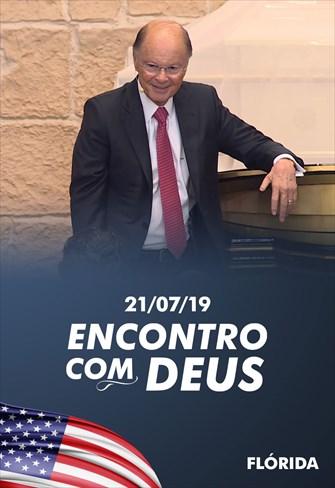 Encontro com Deus - Bispo Macedo - Flórida - 21/07/19