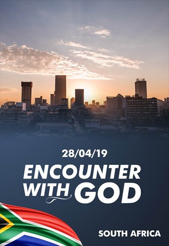 Encounter with God - 28/04/19 - South Africa