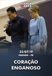Coração enganoso - Escola do Amor na Paraíba - 25/07/19