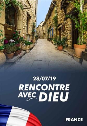 Rencontre avec Dieu - 28/07/19 - France