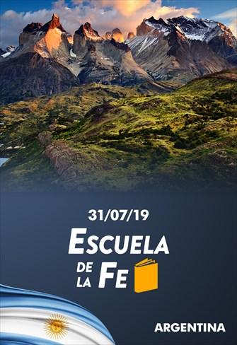 Escuela de la Fe - 31/07/19 - Argentina