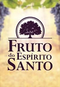 Fruto do Espírito Santo - 2019