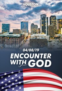 Encounter with God - 04/08/19 - Houston