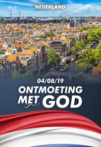 Ontmoeting met God - Nederland - 04/08/19