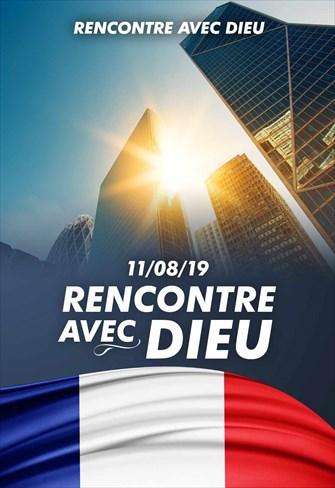Rencontre avec Dieu - 11/08/19 - France