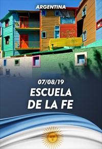 Escuela de la fe - 07/08/19 - Argentina
