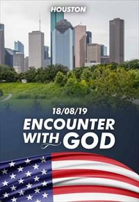 Encounter with God - 18/08/19 - Houston