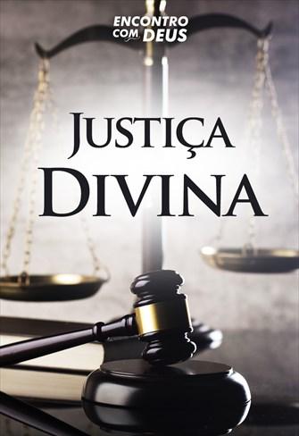 Justiça Divina - Encontro com Deus - 01/09/19