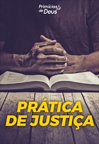 Prática da justiça - Primícias de Deus - 01/09/19